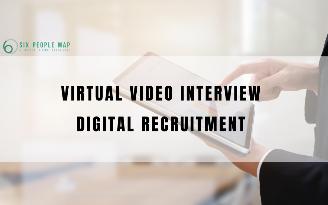 虛擬視像面試(Virtual Video Interview) 有助 迅速招聘(Agile Recruiting) 實現招聘數碼化(Digital Recruitment)
