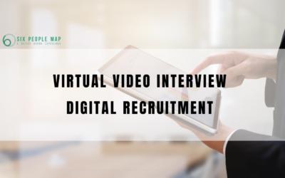 虛擬視像面試(Virtual Video Interview) 有助 迅速招聘(Agile Recruiting) 實現招聘數碼化(Digital Recruitment)