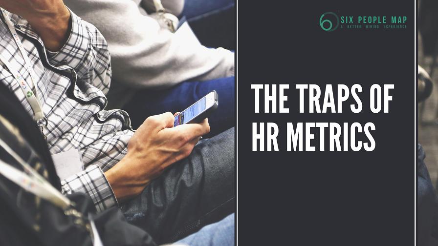 The Traps of HR Metrics